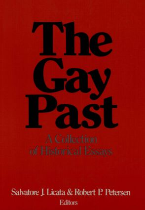 The Gay Past: A Collection of Historical Essays, 1st Edition (Paperback) book cover