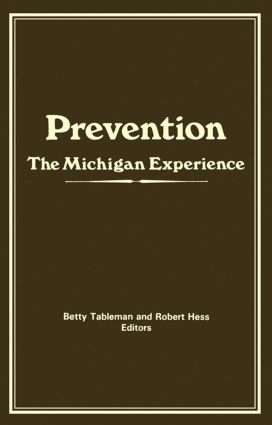 Prevention: The Michigan Experience (Hardback) book cover