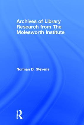 Archives of Library Research From the Molesworth Institute: 1st Edition (Hardback) book cover