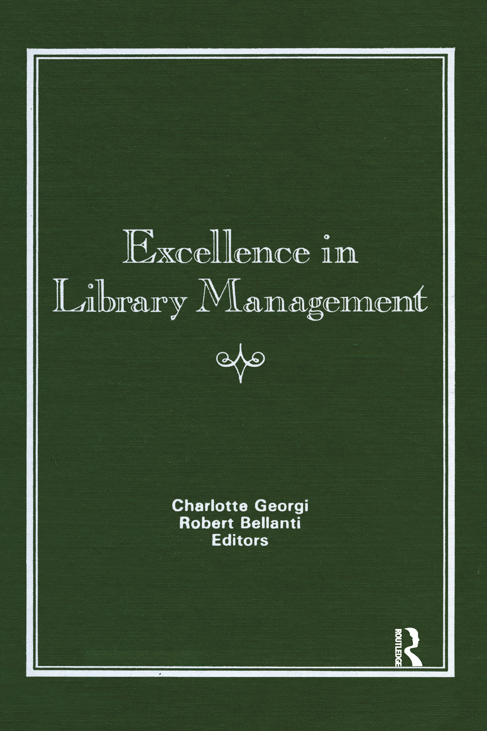 Excellence in Library Management: 1st Edition (Hardback) book cover