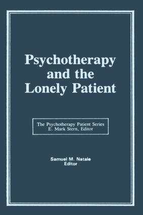 Psychotherapy and the Lonely Patient (Hardback) book cover