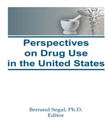 Perspectives on Drug Use in the United States (Hardback) book cover