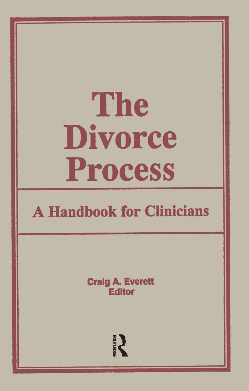 The Divorce Process: A Handbook for Clinicians