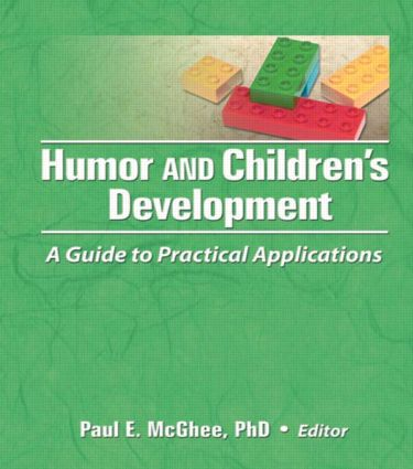 Humor and Children's Development: A Guide to Practical Applications (Hardback) book cover