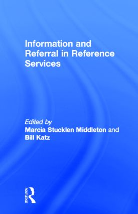 Information and Referral in Reference Services: 1st Edition (Hardback) book cover