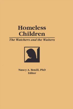 Homeless Children: The Watchers and the Waiters (Hardback) book cover
