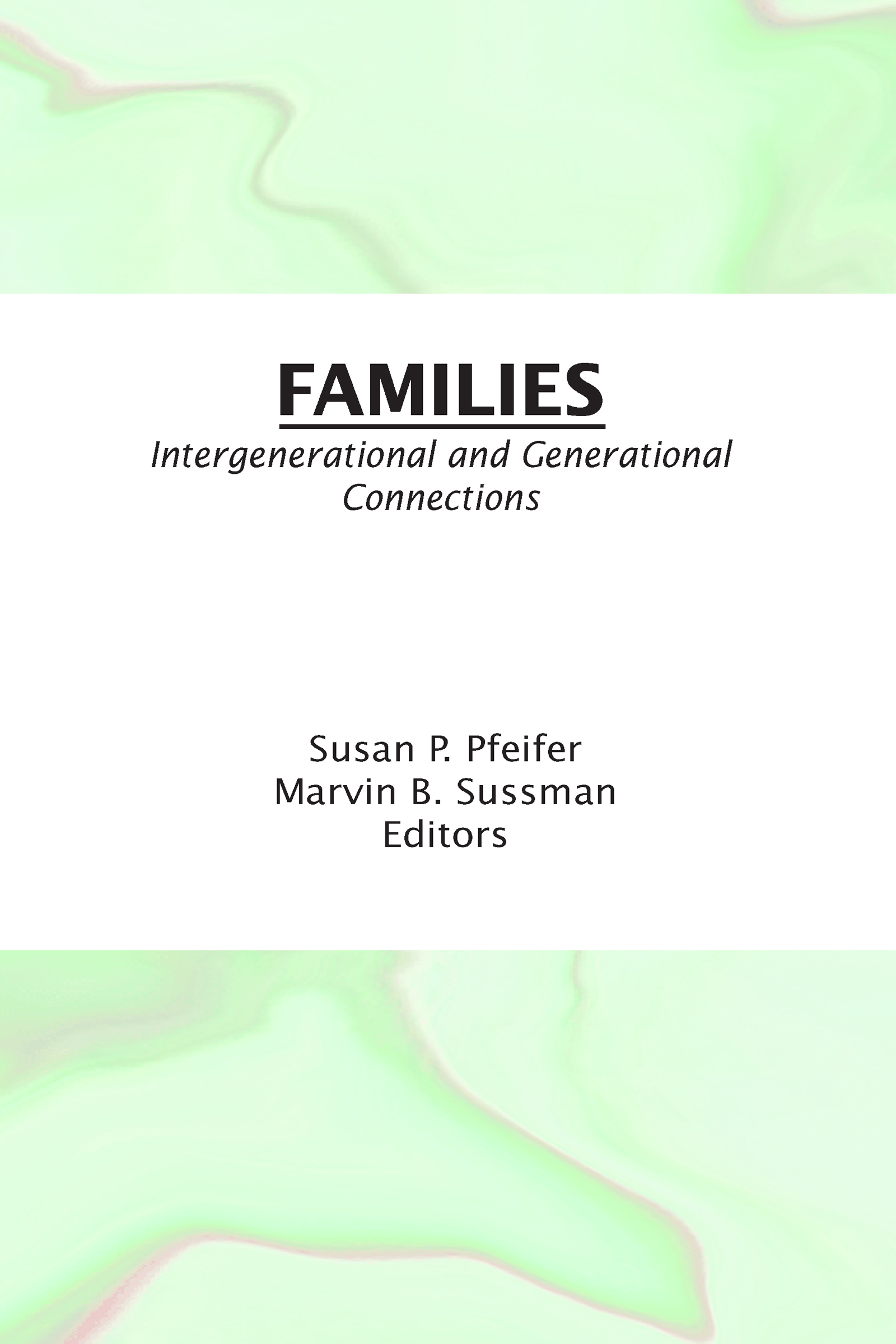 Families: Intergenerational and Generational Connections (Hardback) book cover
