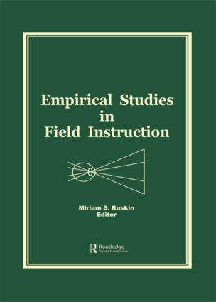 Empirical Studies in Field Instruction: 1st Edition (Hardback) book cover