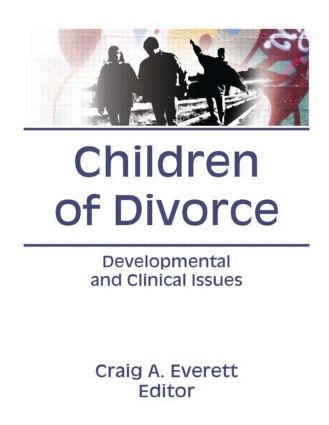 Children of Divorce: Developmental and Clinical Issues (Hardback) book cover