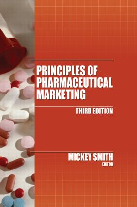 Principles of Pharmaceutical Marketing, Third Edition: 3rd Edition (Hardback) book cover
