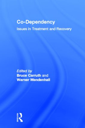 Co-Dependency: Issues in Treatment and Recovery (e-Book) book cover