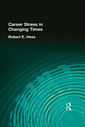 Career Stress in Changing Times: 1st Edition (Hardback) book cover