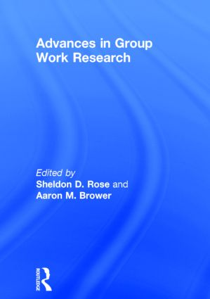 Advances in Group Work Research: 1st Edition (Hardback) book cover