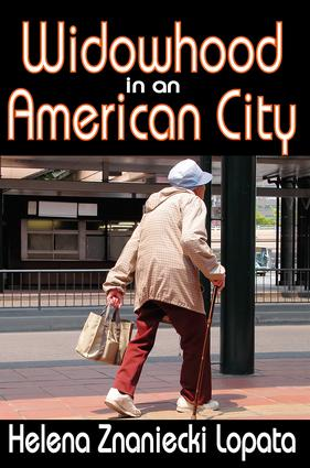Widowhood in an American City: 1st Edition (Paperback) book cover