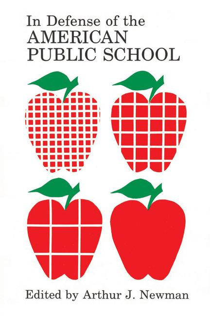 In Defense of the American Public School: 1st Edition (Paperback) book cover