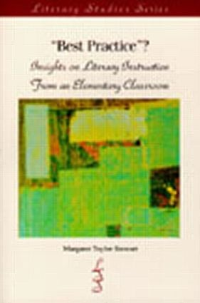 Best Practice?: Insights on Literacy Instruction From An Elementary Classroom book cover