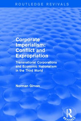 Corporate imperialism: Conflict and expropriation: Conflict and expropriation, 1st Edition (Hardback) book cover