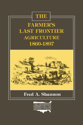 The Farmer's Last Frontier: Agriculture, 1860-97