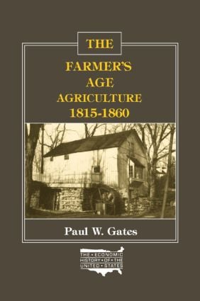 The Farmer's Age: Agriculture, 1815-60: Agriculture, 1815-60, 1st Edition (Paperback) book cover