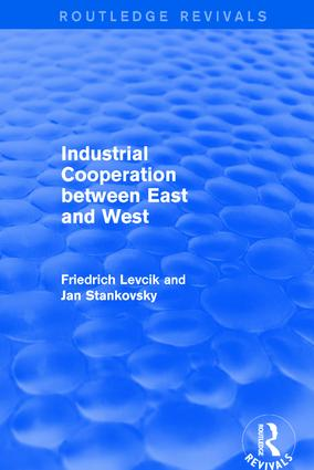 Industrial Cooperation between East and West: 1st Edition (Hardback) book cover