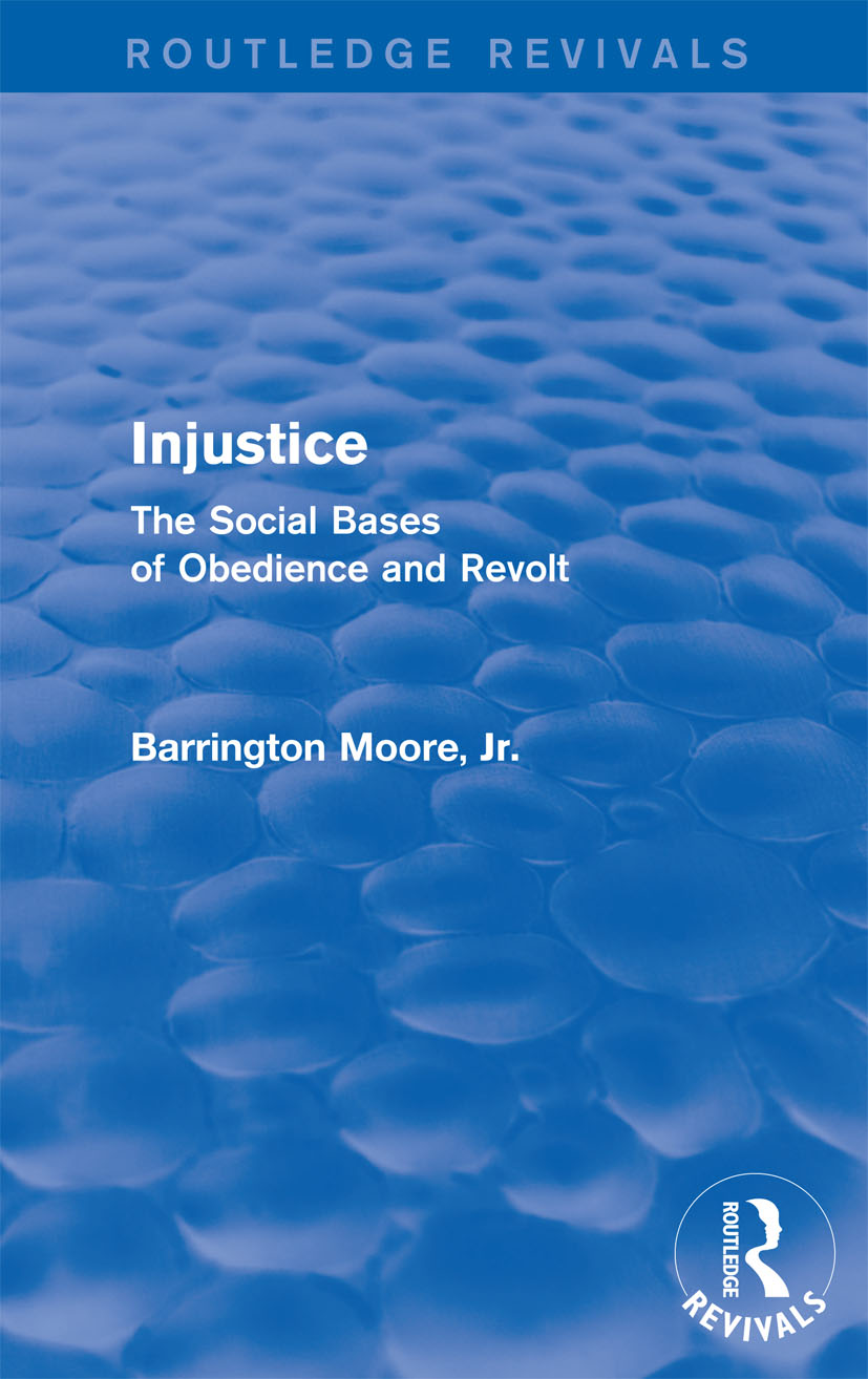 Injustice: The Social Bases of Obedience and Revolt: The Social Bases of Obedience and Revolt, 1st Edition (Paperback) book cover