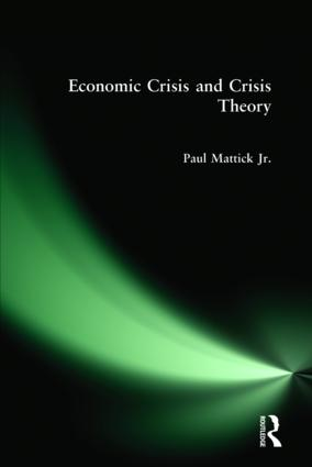 Economic Crisis and Crisis Theory: 1st Edition (Hardback) book cover