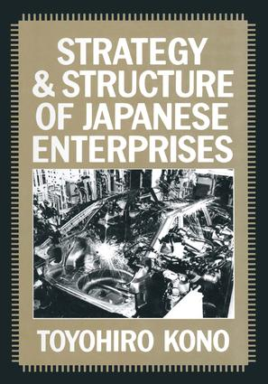 Strategy and Structure of Japanese Enterprises: 1st Edition (Paperback) book cover