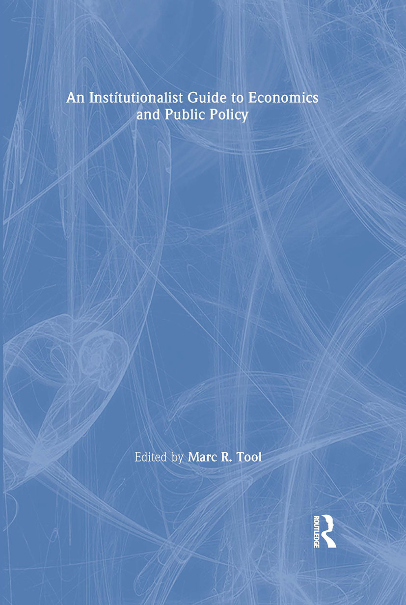 An Institutionalist Guide to Economics and Public Policy