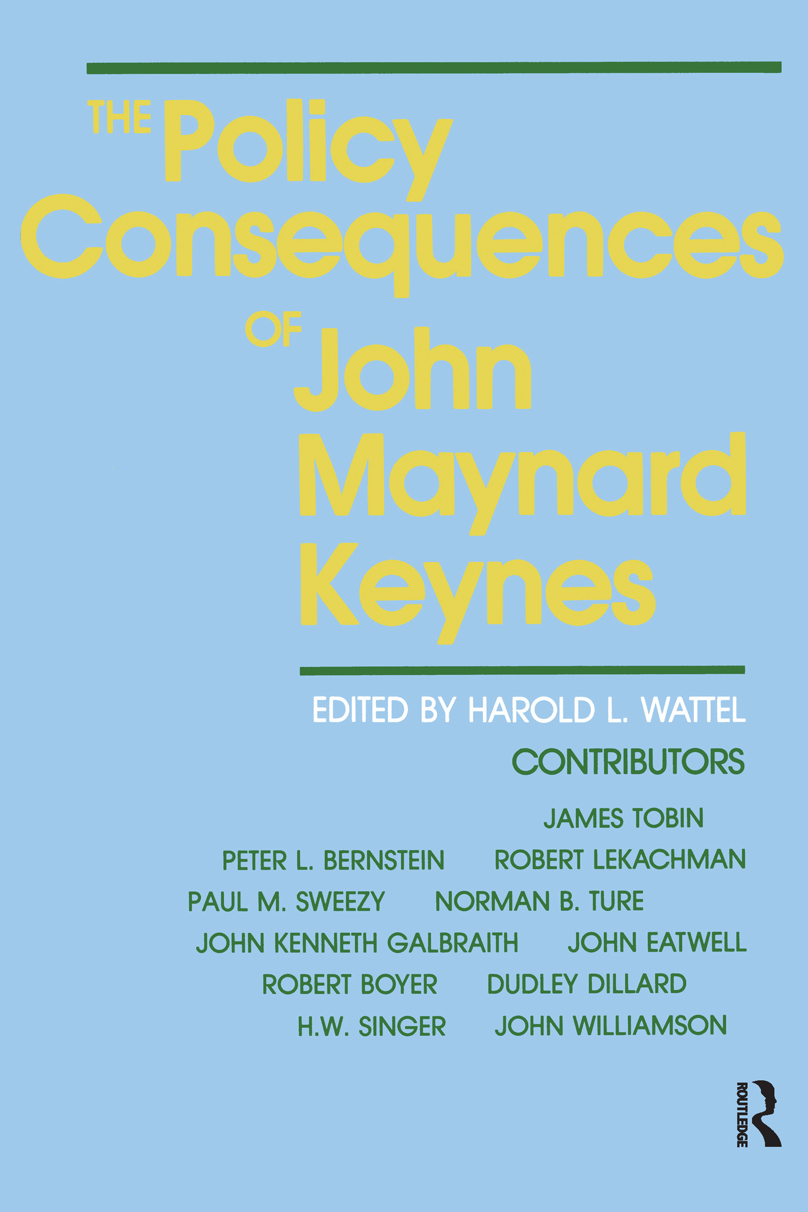 The Policy Consequences of John Maynard Keynes: 1st Edition (Paperback) book cover