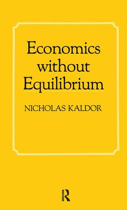 Economics without Equilibrium: 1st Edition (Hardback) book cover