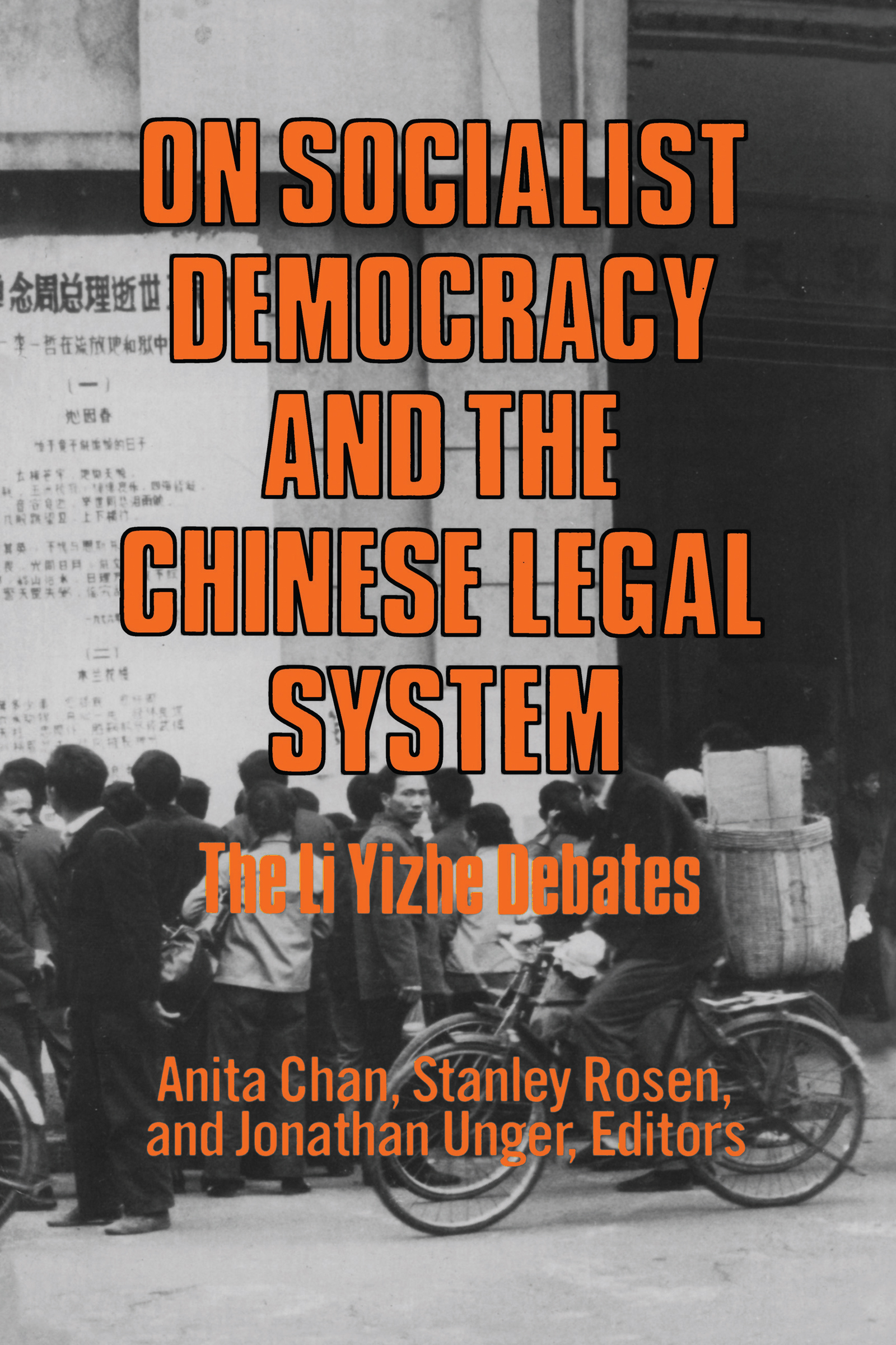 On Socialist Democracy and the Chinese Legal System: Li Yizhe Debates: Li Yizhe Debates, 1st Edition (Paperback) book cover