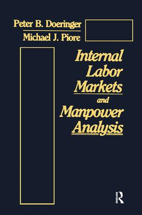 Internal Labor Markets and Manpower Analysis: 1st Edition (Paperback) book cover