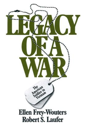 Legacy of a War: American Soldier in Vietnam, 1st Edition (Paperback) book cover