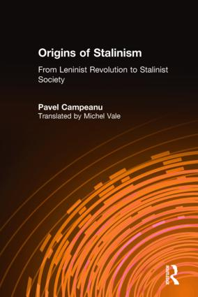 Origins of Stalinism: From Leninist Revolution to Stalinist Society: From Leninist Revolution to Stalinist Society, 1st Edition (Hardback) book cover