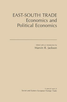 East-South Trade: Economics and Political Economies: Economics and Political Economies, 1st Edition (Paperback) book cover