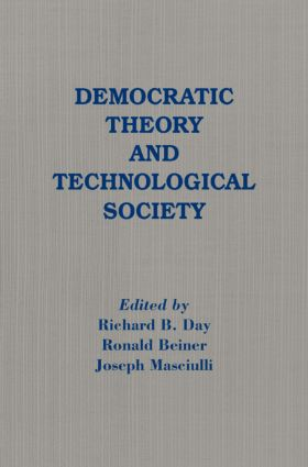 Democratic Theory and Technological Society: 1st Edition (Paperback) book cover