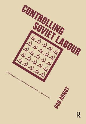 Controlling Soviet Labour: 1st Edition (Hardback) book cover
