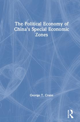 The Political Economy of China's Economic Zones book cover