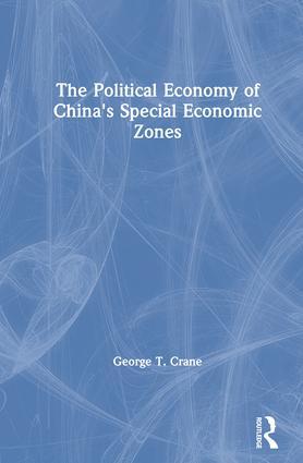 The Political Economy of China's Economic Zones book cover