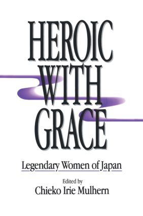 Heroic with Grace: Legendary Women of Japan: Legendary Women of Japan book cover