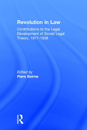 Revolution in Law: Contributions to the Legal Development of Soviet Legal Theory, 1917-38: Contributions to the Legal Development of Soviet Legal Theory, 1917-38, 1st Edition (Hardback) book cover