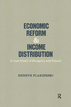 Economic Reform and Income Distribution: Case Study of Hungary and Poland, 1st Edition (Paperback) book cover