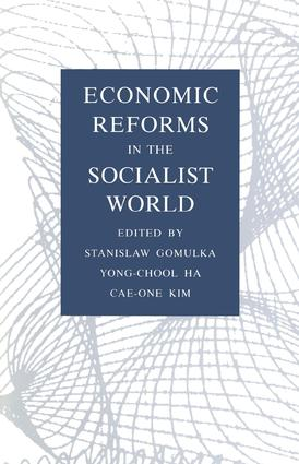 Economic Reforms in the Socialist World: 1st Edition (Hardback) book cover