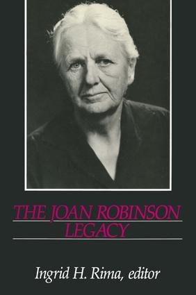 The Joan Robinson Legacy: 1st Edition (Hardback) book cover