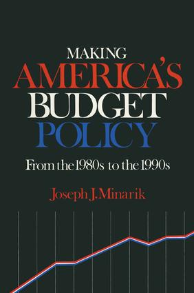 Making America's Budget Policy from the 1980's to the 1990's: 1st Edition (Paperback) book cover
