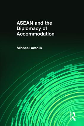 ASEAN and the Diplomacy of Accommodation: 1st Edition (Hardback) book cover