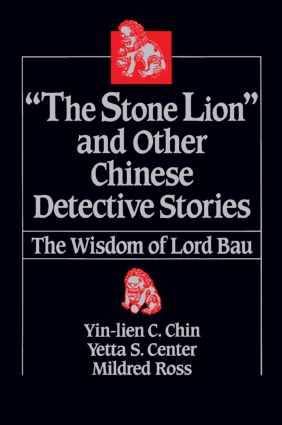 The Stone Lion and Other Chinese Detective Stories