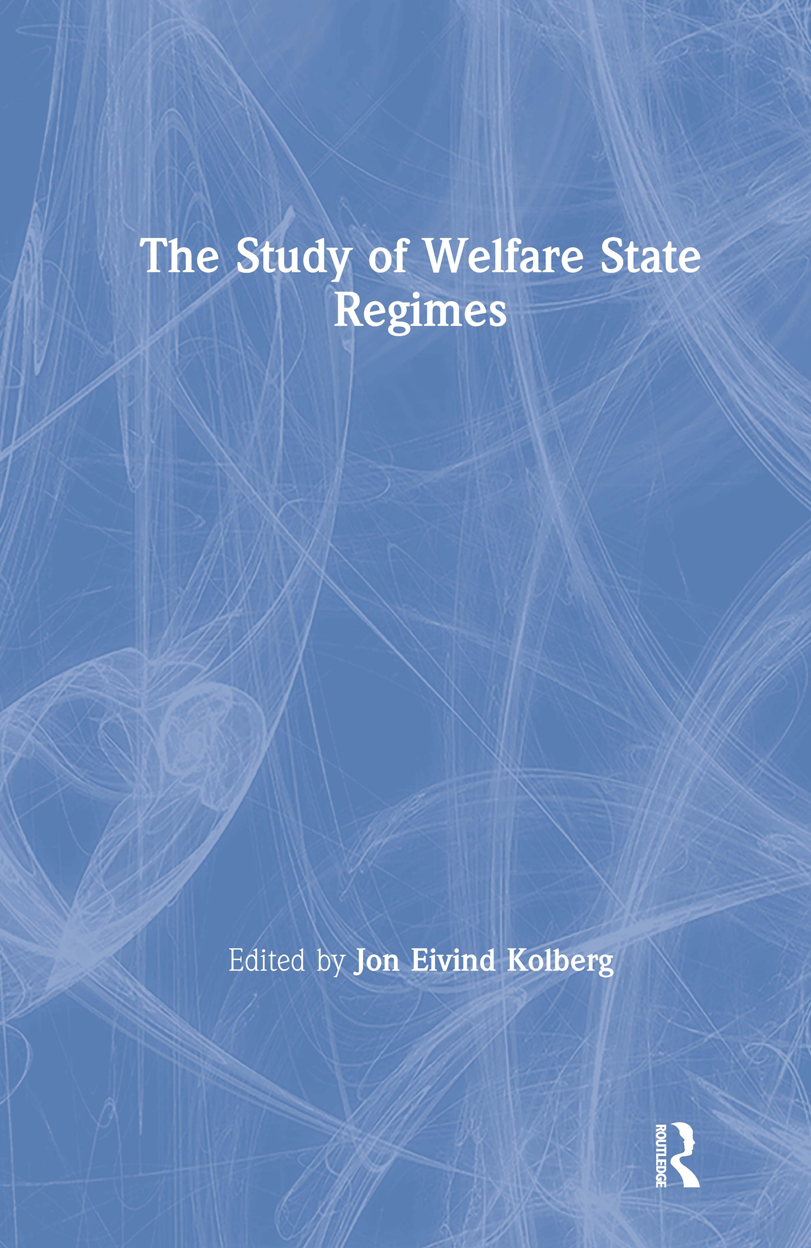 The Study of Welfare State Regimes: 1st Edition (Hardback) book cover