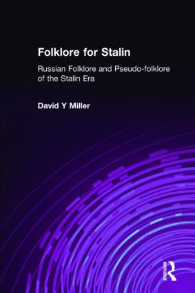 Folklore for Stalin: Russian Folklore and Pseudo-folklore of the Stalin Era: Russian Folklore and Pseudo-folklore of the Stalin Era, 1st Edition (Hardback) book cover