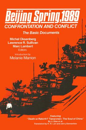 Beijing Spring 1989: Confrontation and Conflict - The Basic Documents: Confrontation and Conflict - The Basic Documents, 1st Edition (Paperback) book cover
